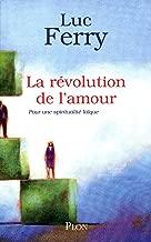 La révolution de l'amour (French Edition)
