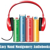 Lucy Maud Montgomery Audiobooks
