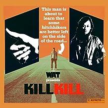 Kill Kill (Beat Torrent Remix)