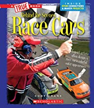 Race Cars (A True Book: Behind the Scenes)