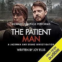 The Patient Man: Jackman & Evans, Book 6