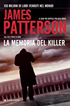 La memoria del killer: Un caso di Alex Cross (La Gaja scienza Vol. 949) (Italian Edition)