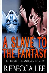 A Slave to the Fantasy Kindle Edition