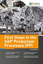 First Steps in the SAP Production Processes (PP)