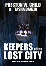 Keepers of the Lost City (Order of the Black Sun Book 21)