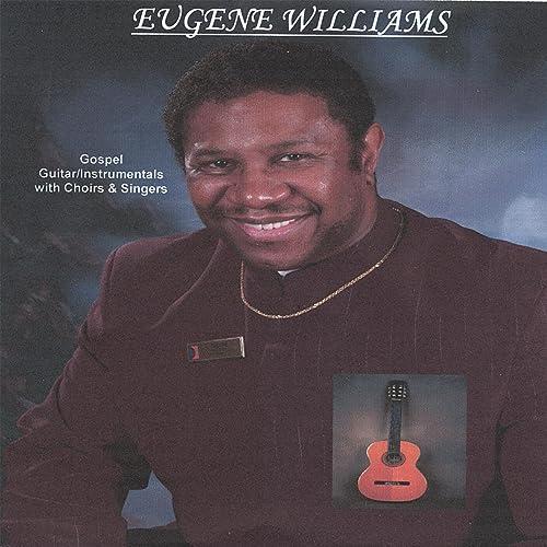Gospel Jazz Instrumental by Eugene Williams on Amazon Music
