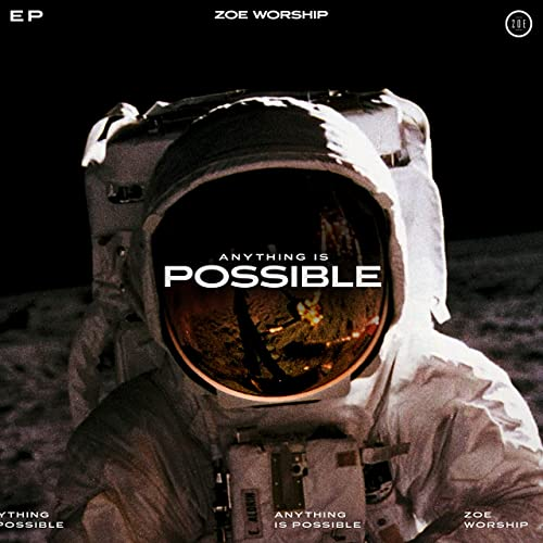 ZOE Worship - Anything Is Possible (2019)