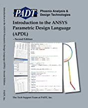 Introduction to the ANSYS Parametric Design Language (APDL) - Second Edition