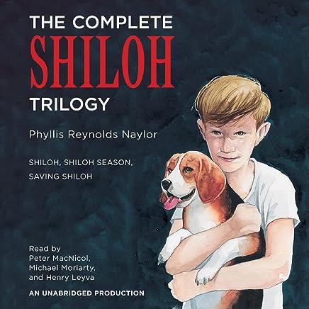 The Complete Shiloh Trilogy Shiloh Shiloh