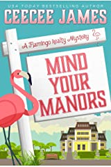 Mind Your Manors (A Flamingo Realty Mystery Book 1) Kindle Edition