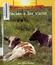 Gracias a Las Vacas / Thanks to Cows (Rookie Read-About Science) (Spanish Edition)