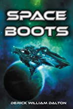 Space Boots: A Galactic Military Adventure