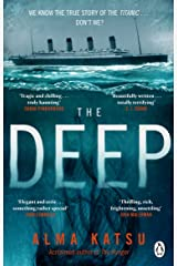 The Deep: We all know the story of the Titanic . . . don't we? Capa comum