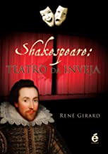 Shakespeare. Teatro da Inveja