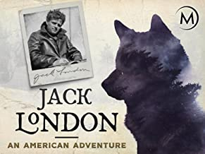 Jack London: An American Adventure