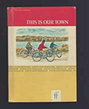This is Our Town: Faith and Freedom Basic Reader, revised Edition