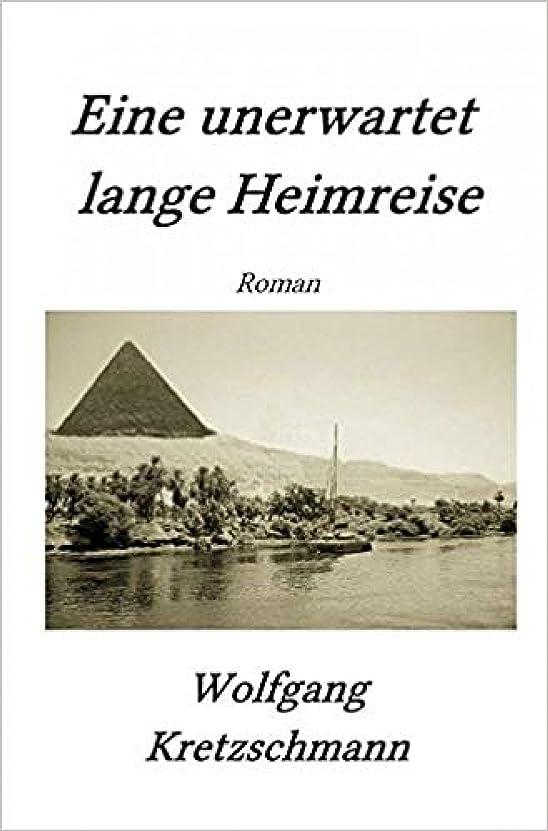 ぼんやりした肌とげEine unerwartet lange Heimreise (German Edition)