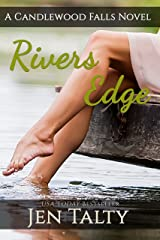 Rivers Edge: A Candlewood Falls Novel (The River Winery Book 1) Kindle Edition