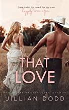 That Love: A Small Town, Second-Chance Romance (That Boy Book 4) PDF