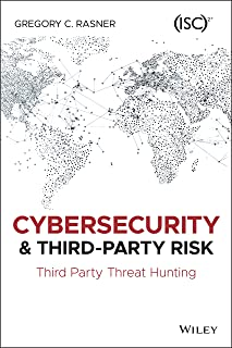 Cybersecurity and Third–Party Risk: Third Party Threat Hunting