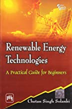 Renewable Energy Technologies: A Practical Guide For Beginners