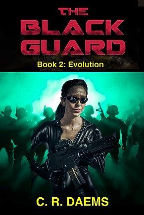 The Black Guard: Book II: Evolution (Black Guard Series 2)