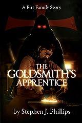 The Goldsmith's Apprentice (The Pitt Family Saga Book 3) Kindle Edition