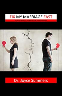 Fix My Marriage Fast: Seven Days To Saving Your Marriage