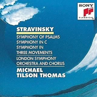 Stravinsky: Symphony of Psalms; Symphony in C; Symphony in Three Movements