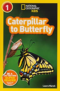 National Geographic Kids Readers: Caterpillar to Butterfly