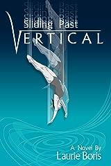 Sliding Past Vertical Kindle Edition