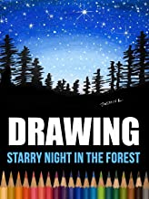 Drawing Starry Night in the Forest