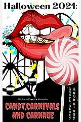 Halloween 2021: Candy, Carnivals and Carnage: Short Story Anthology (Short Story Challenge Anthologies) Kindle Edition