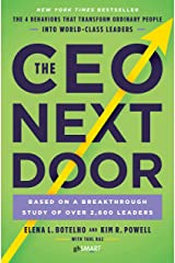 The CEO Next Door: The 4 Behaviours that Transform Ordinary People into World Class Leaders Kindle Edition