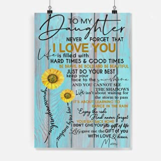 thanhlk Sunflower Poster - MOM to Daughter - I Love You - Holidays Daughter Gift, to My Daughter Poster, Daughter Gift from Mom, Daughter Gift Poster (16 x 24 inch)