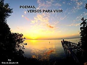 POEMAS, VERSOS PARA VIVIR: POEMAS DIGITALES PARA SEGUIR ADELANTE (Spanish Edition)