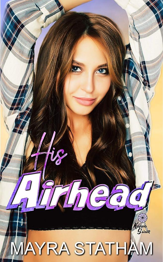コーナー手のひらアルコールHis Airhead (Kappa Sweets Book 3) (English Edition)