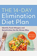 The 14-Day Elimination Diet Plan: Identify Food Allergies and Sensitivities the No-Stress Way Kindle Edition