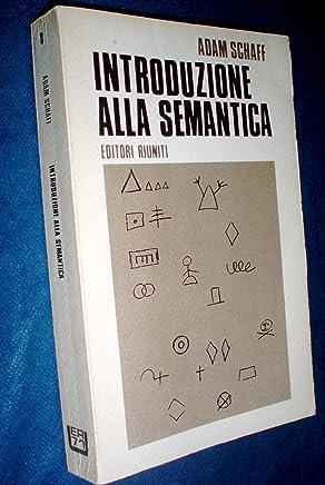 Introduzione alla semantica / Adam Schaff