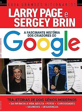 Guia Grandes Visionários - Larry Page e Sergey Brin, os criadores do Google (Portuguese Edition)