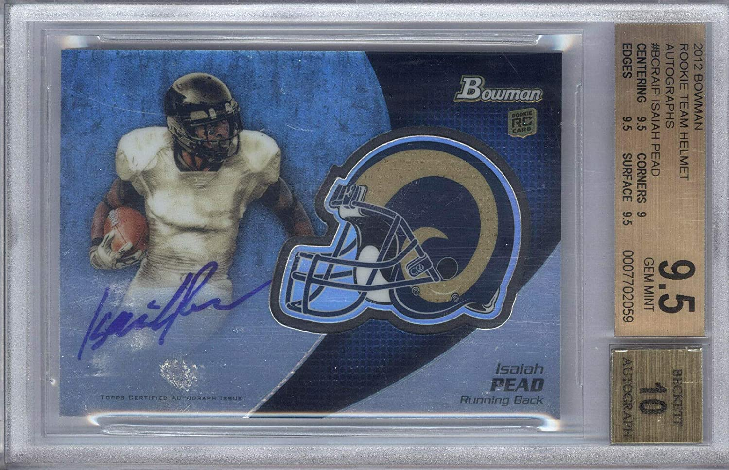 online shop 2012 Bowman Team Helmet #IP Isaiah Pead Autograph BGS RC GEM MIN Limited time for free shipping