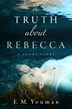 The Truth about Rebecca (English Edition)