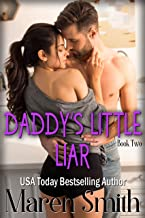 Daddy's Little Liar: A Contemporary Daddy Dom Romance
