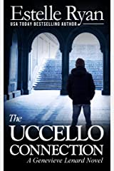 The Uccello Connection (Book 10) (Genevieve Lenard) Kindle Edition