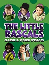 The Little Rascals: Classic and Hidden Episodes