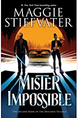 Mister Impossible (The Dreamer Trilogy #2) Kindle Edition