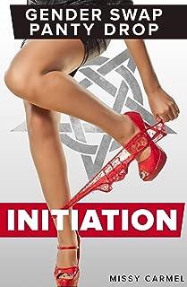 Gender Swap Panty Drop: Initiation (Gender Switch Curse Erotica Book 1)
