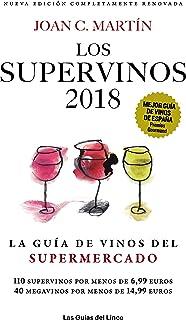Los Supervinos 2018: La guía de vinos del supermercado (Las