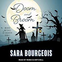 Doom and Broom: Wicked Witches of Coventry Series, Book 2