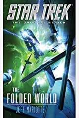 The Folded World (Star Trek: The Original Series) Kindle Edition